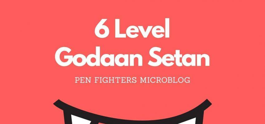 6 Level Godaan Setan